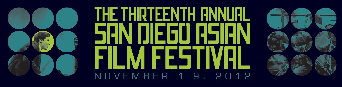 San Diego Asian Film Festival 2012